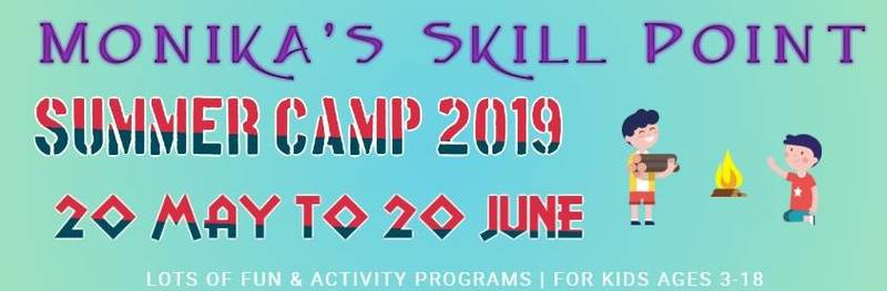 MONIKA'S SKILL POINT SUMMER CAMP 2019